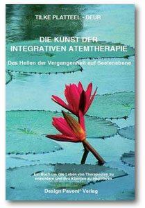 "Buch ""Die Kunst der integrativen Atemtherapie"" - Tilke Platteel-Deur"